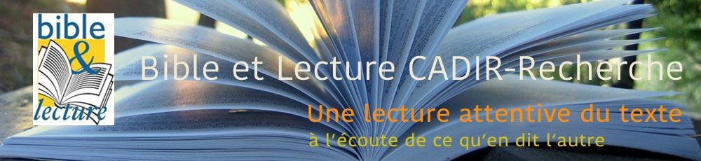 Bible & Lecture CADIR Centre de recherche